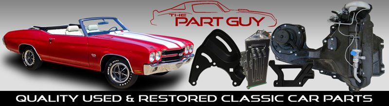 The Part Guy Quality Rebuilt Reconditioned New Used Muscle Car - Muscle car parts